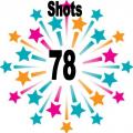 78 Shots