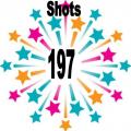 197 shots